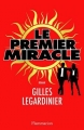 Couverture Le premier miracle Editions Flammarion 2016