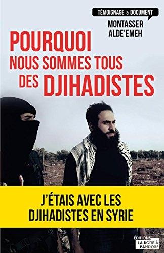 Couverture Pourquoi nous sommes tous des djihadistes