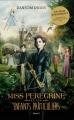 Couverture Miss Peregrine et les enfants particuliers, tome 1 Editions Bayard 2016