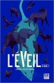 Couverture L'éveil, tome 1 Editions Gulf Stream 2016
