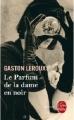 Couverture Le parfum de la dame en noir Editions Le Livre de Poche 2009