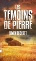 Couverture Les témoins de Pierre Editions PIranha 2016