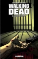 Couverture Walking dead, tome 03 : Sains et saufs ? Editions Semic 2009