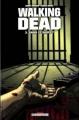 Couverture Walking dead, tome 03 : Sains et saufs ? Editions Semic 2009