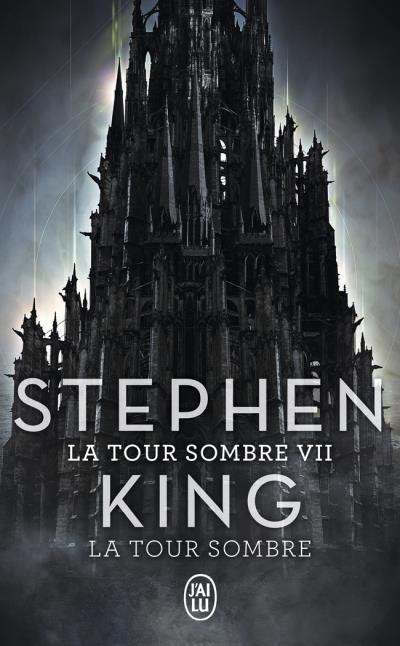 Couverture La Tour sombre, tome 7 : La Tour sombre