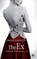 Couverture Pouvoirs d'attraction, tome 4 : The Ex Editions Milady (Romantica) 2016