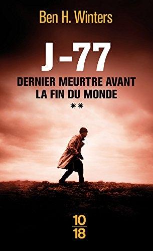 Couverture Dernier meurtre avant la fin du monde, tome 2 : J-77