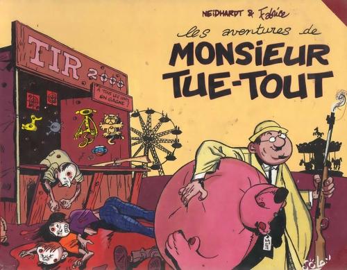 Couverture Les aventures de Monsieur Tue-Tout