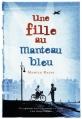 Couverture Une fille au manteau bleu Editions Gallimard  (Jeunesse) 2016