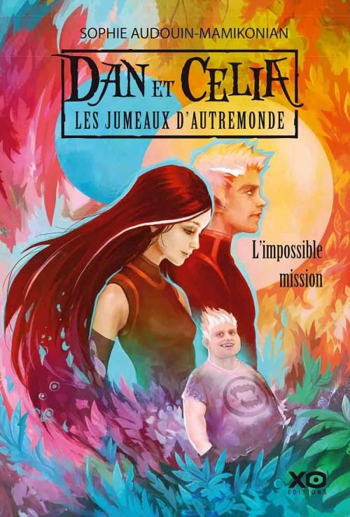 Couverture Dan et Célia : Les jumeaux d'Autremonde, tome 1 : L'impossible mission