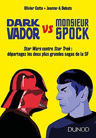 Couverture Dark Vador VS Monsieur Spock