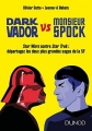 Couverture Dark Vador VS Monsieur Spock Editions Dunod 2016