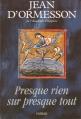 Couverture Presque rien sur presque tout Editions Gallimard  1996