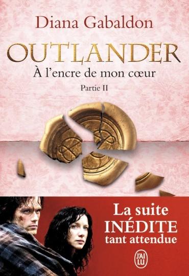 Couverture Outlander (10 tomes), tome 10 : A l'encre de mon coeur, partie 2