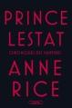Couverture Prince Lestat Editions Michel Lafon 2016