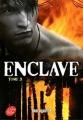Couverture Enclave, tome 3 : La Horde Editions Le Livre de Poche (Jeunesse) 2016