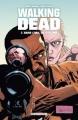 Couverture Walking dead, tome 07 : Dans l'oeil du cyclone Editions Delcourt 2009