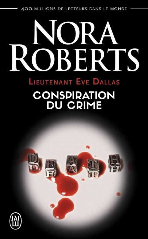 Couverture Lieutenant Eve Dallas, tome 8 : Conspiration du crime
