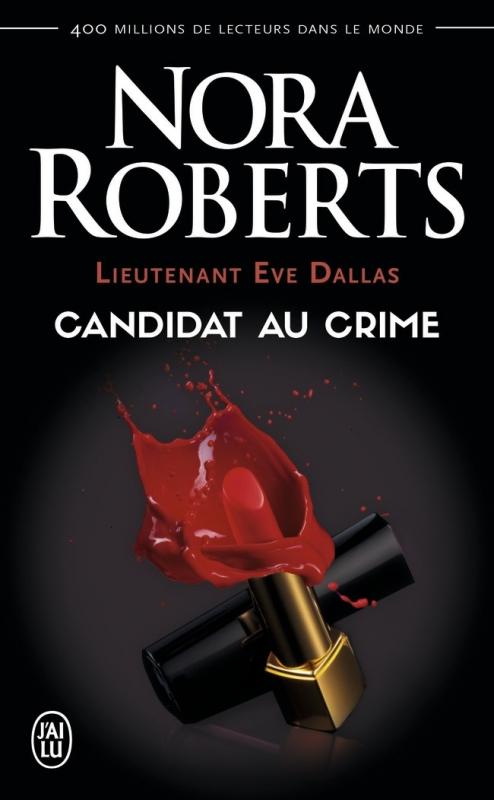 Couverture Lieutenant Eve Dallas, tome 09 : Candidat au crime
