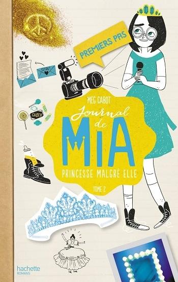 Couverture Journal d'une princesse / Journal de Mia : Princesse malgré elle, tome 02 : Premiers pas d'une princesse / Premiers pas