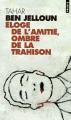Couverture Eloge de l'amitié, ombre de la trahison Editions Points (Essais) 2003