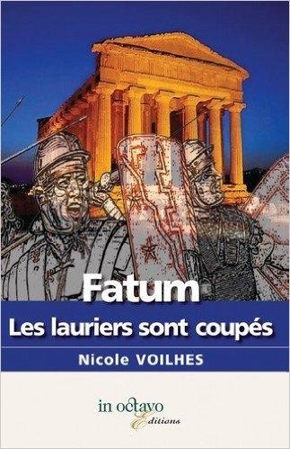 Couverture Fatum, les lauriers sont coupés