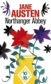 Couverture Northanger Abbey / L'abbaye de Northanger / Catherine Morland Editions 10/18 2016
