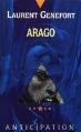 Couverture Arago Editions Fleuve (Noir - Anticipation) 1993