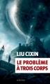 Couverture La trilogie des trois corps, tome 1 : Le problème à trois corps Editions Actes Sud (Exofictions) 2016