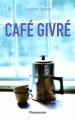Couverture Café givré Editions Flammarion 2012