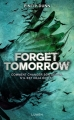 Couverture Forget tomorrow, tome 1 Editions Lumen 2016