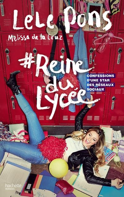 Couverture #reinedulycée : Confessions d'une star des réseaux sociaux