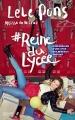 Couverture #reinedulycée : Confessions d'une star des réseaux sociaux Editions Hachette 2016