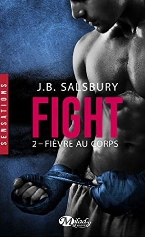 Couverture Fight, tome 2 : Fièvre au corps