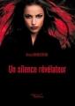 Couverture Un silence révélateur Editions Baudelaire 2015