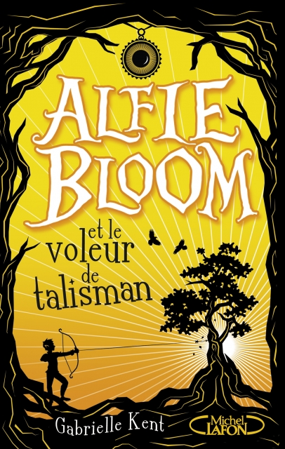 Couverture Alfie Bloom, tome 2 : Alfie Bloom et le voleur de talisman