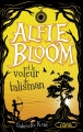 Couverture Alfie Bloom, tome 2 : Alfie Bloom et le voleur de talisman Editions Michel Lafon 2016
