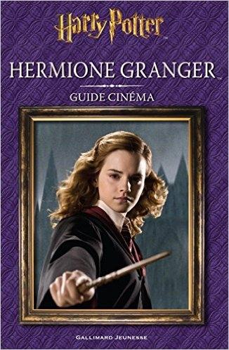 Couverture Hermione Granger : Guide cinéma