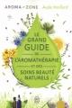 Couverture Le grand guide de l'aromathérapie et des soins beauté naturels Editions J'ai Lu 2015