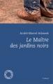 Couverture Le maître des jardins noirs Editions Espace Nord 2016