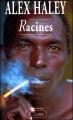 Couverture Racines, intégrale Editions JC Lattès 1993