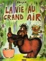 Couverture La vie au grand air, tome 1 Editions Glénat 2010