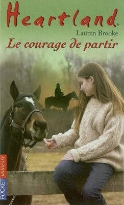 Couverture Heartland, tome 18 : Le courage de partir