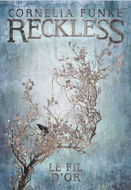 Couverture Reckless, tome 3 : Le fil d'or