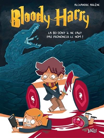 Couverture Bloody Harry : La BD dont il ne faut pas prononcer le nom !