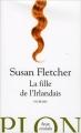 Couverture La Fille de l'irlandais Editions Plon (Feux croisés) 2006