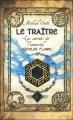 Couverture Les secrets de l'immortel Nicolas Flamel, tome 5 : Le traître Editions 12-21 2012