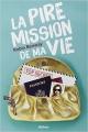 Couverture La pire mission de ma vie Editions Nathan (Grand format) 2014