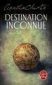 Couverture Destination inconnue Editions Le Livre de Poche 1990