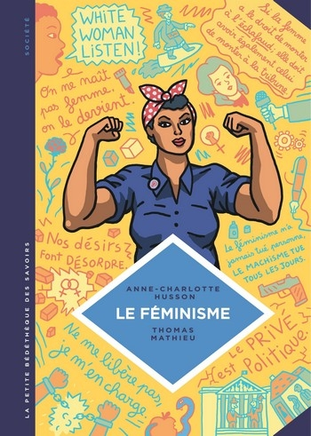 Couverture Le Féminisme : En sept slogans et citations